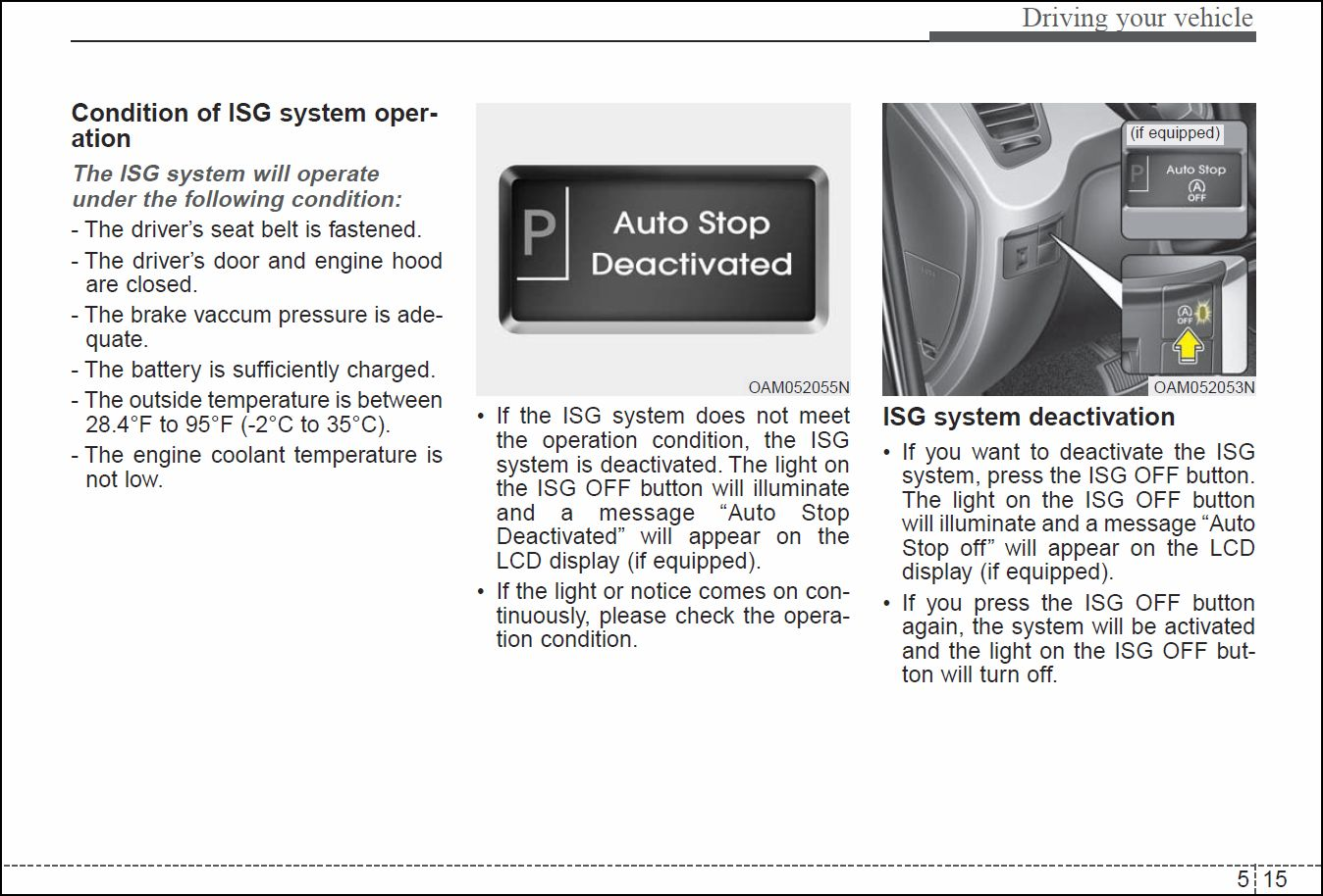 Hyundai Elantra: Operation Condition for the ISG function